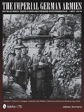 Book - Imperial German Armies in Field Grey Seen Through Photographs Vol 1