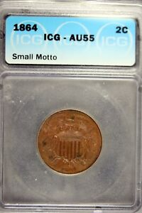 1864 - ICG AU55 (Small Motto) Two Cent Coin!!  #B21380