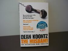 DEAN KOONTZ THRILLER - THE HUSBAND - BUY ALL HIS BOOKS & COMBINE POSTAGE