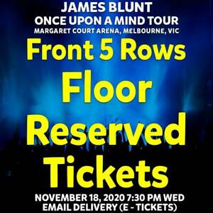 JAMES BLUNT | MELBOURNE | FRONT 5 ROWS FLOOR TICKETS | WED 18 NOV 2020 7:30PM