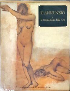 D'ANNUNZIO E LA PROMOZIONE DELLE ARTI - MONDADORI
