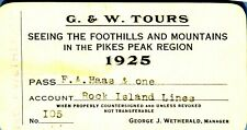 Pass-T 1925 G&W Tours Foothills Mountains Pikes Peak Hass Chicago R.I. Pacific