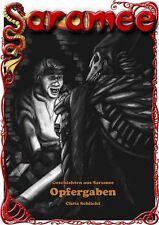 Ebook - Geschichten aus Saramee 8: Opfergaben von Chris Schlicht