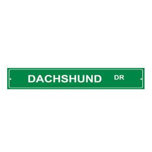 Aluminum Weatherproof Road Street Signs Dachshund Dog Drive Home Decor Wall
