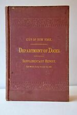 RARE!! CITY OF NEW YORK DEPARTMENT DEPT OF DOCKS SUPPLEMENTARY REPORT BOUND BOOK