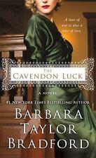 Cavendon Hall: The Cavendon Luck 3 by Barbara Taylor Bradford (2017, Paperback)
