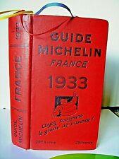 GUIDE MICHELIN 1933 29éme ANNEE - FRANCE 1156 Pg + 25 Plans TRES BEL ETAT A VOIR