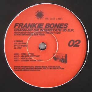 "Frankie Bones - Crash-Up On Interstate 95 - EX+/NM - 12"" Vinyl EP - LL-002"