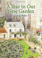 A Year in Our New Garden by Muller, Gerda, NEW Book, FREE & FAST Delivery, (Hard