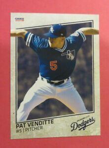 2018 Choice, Oklahoma City Dodgers - PAT VENDITTE