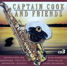 CAPTAIN COOK AND FRIENDS 3 / CD (KOCH UNIVERSAL 2005) - TOP-ZUSTAND