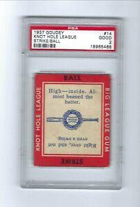 1937 Goudey  Knot Hole League  Strike - Ball   PSA -2