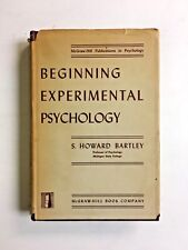 Beginning Experimental Psychology First Edition S. Howard Bartley Hardcover 1950