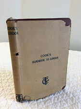 COOK'S HANDBOOK TO LONDON By Thomas Cook & Son - 1923 tour book, in rare dj
