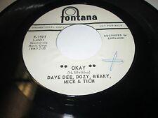 "DAVE DEE DOZY BEAKY MICK & TICH Okay 45 7"" NM US PROMO ENGLISH BEAT ROCK LISTEN"