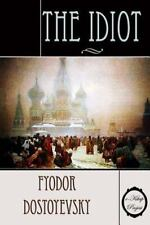 The Idiot : Illustrated by Fyodor Dostoyevsky (2014, Paperback)