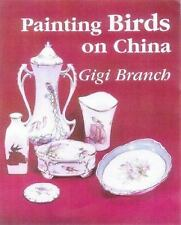 Painting Birds on China by Branch, Gigi