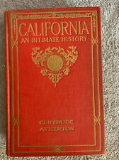 California, An Intimate History,1914, Gertrude Atherton 1st Ed Harper & Brothers