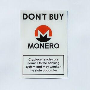 10xSticker 7.5 X 10.5cm Crypto, Ethereum, Dont Buy Monero, Aufkleber, Decal