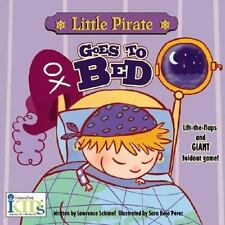 Little Pirate Goes to Bed by Schimel, Lawrence