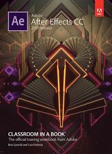 Adobe After Effects CC Classroom in a Book, 1/e (2017 Release) by Fridsma