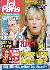 2007: FLAVIE FLAMENT_HERVE VILARD_CATHERINE DENEUVE_KARINA LOMBARD_LOLO FERRARI