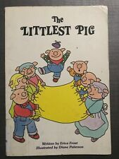 The Littlest Pig by Erica Frost (1997, Paperback)