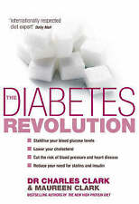 CLARK,DR CHARL-DIABETES REVOLUTION, THE BOOK NEW
