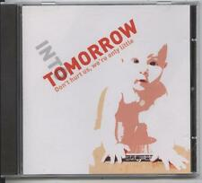 Into Tomorrow - Dont Hurt Us, We're Only Little (CD Single)