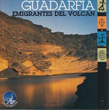 Guadarfia - Emigrantes del Volcan CD 1998 Import Folk