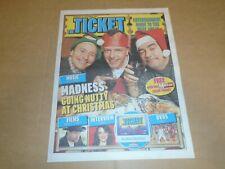 MADNESS, RACHEL WEISZ, U2 BAND - THE TICKET SUPPLEMENT NEWSPAPER - 30TH NOV 2007