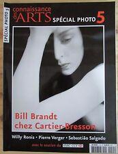 CONNAISSANCE DES ARTS 2005 SPECIAL PHOTO HORS SERIE N° 5 RONIS SALGADO BRANDT