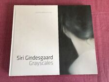 Grayscales By Siri Gindesgaard Art Selected Works 2015-2017 - Signed