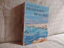 Découverte de la mer Peisson aquarelles de Raoul Serres la belle édition