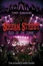 Scream Street: Flesh of the Zombie by Tommy Donbavand (Paperback, 2008)