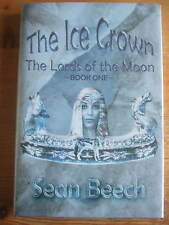 The Ice Crown - Sean Beech, 1st/1st Hardback Signed Lined Dated Doodled Numbered