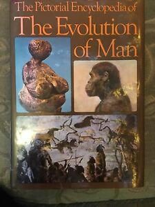 The Pictorial encyclopedia Of The Evolution Of Man