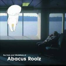 Abacus Roolz The Trials And Tribulations Of... Abacus Roolz CD Abacus Records 20