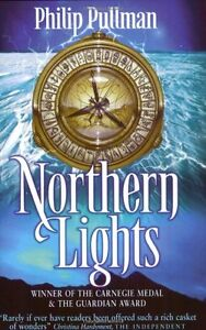 Northern Lights (His Dark Materials) By Philip Pullman. 9780590660549