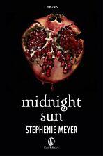 Midnight Sun Libro di Stephenie Meyer Horror Ragazzi Vampiro Twilight Amore