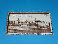 CHROMO PHOTO CHOCOLAT SUCHARD 1934 EUROPE URSS CCCP IVANOVO USINES