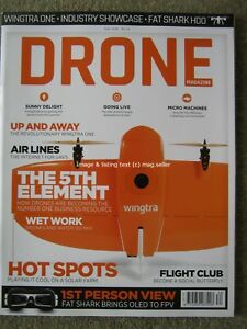 Drone magazine July 2018 issue 34 Wingtra One Fat Shark HDO Eachine Wizard TS215