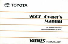 2007 Toyota Yaris Hatchback Owners Manual User Guide Reference Operator Book