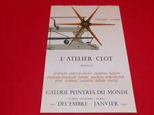 [Coll. R-JEAN MOULIN ART XXe] AFFICHE ATELIER CLOT 1965 LITHO CLOT & BRAMSEN