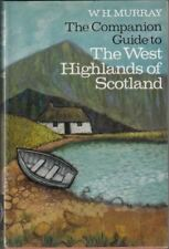 The Companion Guide to the West Highlands of Scotland : W. H Murray