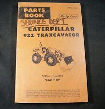 CAT Caterpillar 922 Traxcavator Tractor Parts Manual Book Catalog 94A1-Up