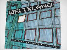 """WELTKLANG -Wir spar'n Energie- 7"""" 45"""