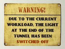 Warning Light Tunnel Switched Off SML - Tin Metal Wall Sign
