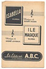 Isabella & Île Magique Rumba Musique Roger ROGER & André LOYRAUX Éd.A.B.C 1948