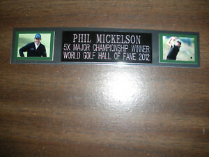 PHIL MICKELSON (GOLF) NAMEPLATE FOR AUTOGRAPHED BALL DISPLAY/FLAG/PHOTO